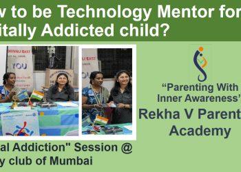 1-Technology Mentor for Digital Addiction_RVA_Rotary club of Mumbai_720p