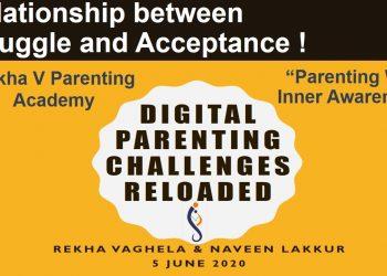 Struggle and Acceptance_Digital Parenting challenges Reloaded